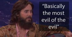 Jared Leto was so deranged in Suicide Squad he got offered all the evilest parts imaginable