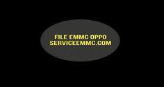 Kumpulan file emmc oppo