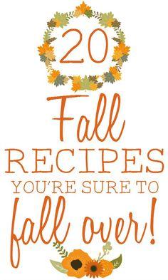 20 Fall Recipes You're Sure to Fall For #FallRecipes #RecipeRoundup