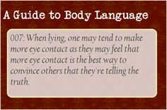 A Guide to Body Language — So this is one of a few corrections to this post...