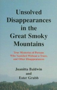 Unsolved Disappearances in the Great Smoky Mountains Juanitta Baldwin ...