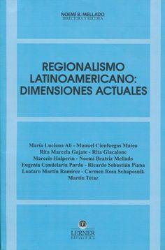 Regionalismo latinoamericano: dimensiones actuales (PRINT VERSION) http://biblioteca.eclac.orgrecord=b1252448~S0*spi En un contexto agravado por la crisis económico-financiera internacional, una vez más se vuelve a recurrir al regionalismo como herramienta para afrontar los desafíos de la inserción regional e internacional canalizándose a través de acuerdos regionales y de tratados bilaterales o plutilaterales de última generación.