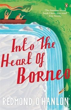 Adventurous travel book by English writer Redmond O'Hanlon. Into the Heart of Borneo is the journal of his journey up a river in the Bornean rainforest, among others to look for the elusive Bornean Rhino. #books, #travel, #adventure, #borneo, #affiliatelink