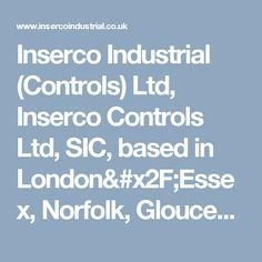 Inserco Industrial (Controls) Ltd, Inserco Controls Ltd, SIC, based in London/Essex, Norfolk, Gloucestershire