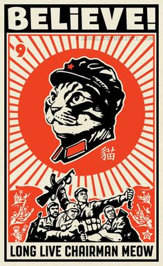 Glorious tribute to leader Chairman Meow and his leadership in the War on Vermin. (I know it sounds like a cat poster, but it's true) cat propaganda li Graphic Design Posters, Graphic Design Illustration, Graphic Art, Illustration Art, Illustrations, Japanese Graphic Design, Japanese Art, Old Poster, Arte Latina