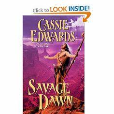 Savage Dawn (Leisure Historical Romance) by Cassie Edwards. $0.01. Publisher: Leisure Books (September 1, 2009). Publication: September 1, 2009. Series - Leisure Historical Romance. Author: Cassie Edwards
