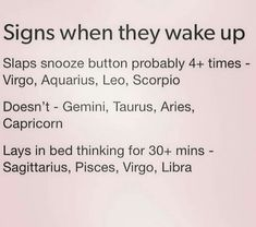 That's why most of these are BS. I don't even use an alarm clock. I get up on my own every morning.  #scorpio