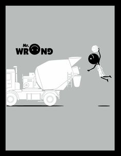 50 Crazy & Funny Illustrations of Mr. Wrong