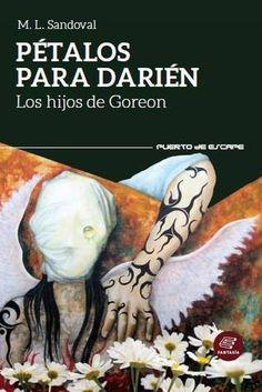 La Bestia Caótica: Pétalos para Darién (Los hijos de Goreón #2), M. L...