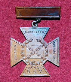 Southern Cross Medal of Honor Daughters of The Confederacy 1865