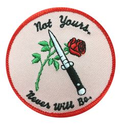 "shop-destruya: """"Not Yours. Never Will Be."" Patch """