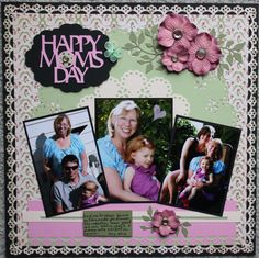 Happy Moms Day - Scrapbook.com