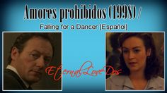 Amores prohibidos (1998) / Falling for a Dancer [Español]