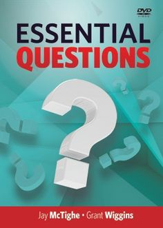 "How do I use essential questions in the classroom? See how in ASCD's ""Essential Questions"" DVD"