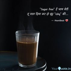 Tea Lover Quotes, Chai Quotes, Mixed Feelings Quotes, Attitude Quotes, Photo Quotes, Love Quotes, Hindi Quotes On Life, Zindagi Quotes, Menu Design