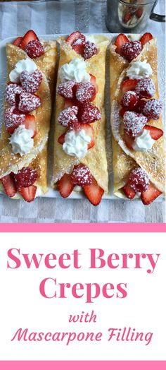 Sweet Berry Crepes with Mascarpone Cream - Powered by Breakfast Crepes, Breakfast Dishes, Best Breakfast, Breakfast Cafe, Mexican Breakfast, Breakfast Sandwiches, Crepe Recipes, Brunch Recipes, Dessert Recipes