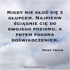 Muszę nad tym popracować... | #cytat #cytaty #mądrość #głupota #marktwain