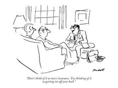 """size: Premium Giclee Print: """"Don't think of it as more insurance. Try thinking of it as getting me off…"""" - New Yorker Cartoon by Frank Modell : Insurance Humor, Life Insurance Quotes, Buy Life Insurance Online, New Yorker Cartoons, Word Pictures, Picture Quotes, Custom Framing, Giclee Print, Finding Yourself"""
