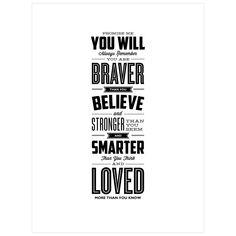 Promise Me You Will Always Remember You Are Braver by Brett Wilson Unframed Wall Art Print, White/Black