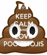poop emoji wallpaper | KEEP CALM AND LOVE POO EMOJIS