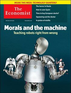 theeconomist:    Tomorrow's cover today: as robots grow more autonomous, society needs to develop rules to manage them.