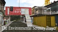 The Environmental Serenity Prayer https://youtu.be/CE8XbkYh2Gg