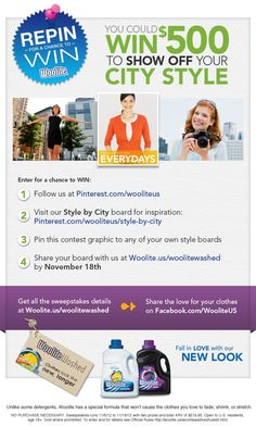 Repin for a chance to win! Win 500 Dollars to Show Off Your City Style contest details here: www.woolite.us/woolitewashed
