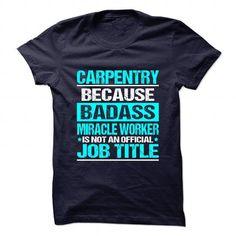 CARPENTRY T Shirts, Hoodies. Check price ==► https://www.sunfrog.com/No-Category/CARPENTRY-90816976-Guys.html?41382 $21.99