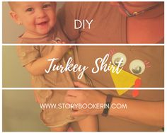 Quick and Easy Turkey shirt for your upcoming Turkey Trot. Toddler Preschool, Mom And Dad, Parenting Hacks, Helpful Hints, Bible Verses, How To Memorize Things, Turkey, Thanksgiving, Diy Projects