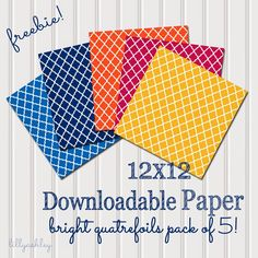 Freebie Bright Quatrefoil Downloadable Paper Pack of Five
