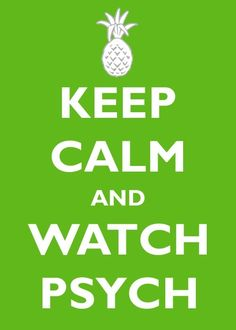 Watch Psych...Pineapple! Shawn really loves his pineapples! @AryaYedla