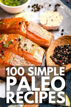 Whether you follow the Paleo diet due to health issues, chronic diseases, or for weight loss, you will LOVE this collection of 100 Paleo recipes. From breakfast, lunch, and dinner to sides, snacks, and desserts, these are the best Paleo recipes you'll find on the Internet. They're healthy, easy to make, and some are even crockpot-friendly. Happy eating! #paleo #paleodiet #paleorecipes #cleaneating #weightloss #diet #paleobreakfast #paleolunch #paleodinner #paleosnacks