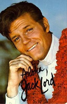 Jack Lord, best known for his role as Steve McGarrett in the series Hawaii Five-0, which ran from '68 - '80
