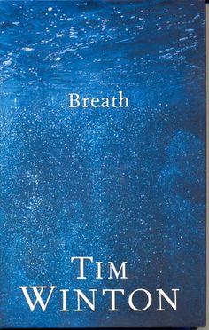 Breath by Tim Winton - February 2010