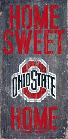 Officially Licensed Ohio State Football Home Sweet Home Sign