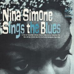 Nina Simone : Sings The Blues