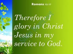 romans 15 17 jesus in my service to god powerpoint church sermon Slide03http://www.slideteam.net