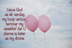maar Hy stel prys op dié wat Hom dien, dié wat hulle hoop vestig op sy trou. Psalms 147:11 Afrikaans Quotes, Psalms