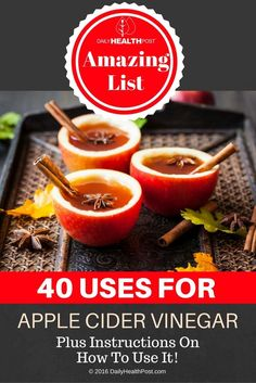 Amazing List of 40 Uses for Apple Cider Vinegar – Plus Instructions On How To Use It! via @dailyhealthpost | http://dailyhealthpost.com/40-uses-for-apple-cider-vinegar/