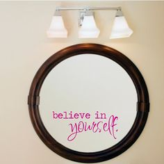 Believe in yourself inspirational wall decal mirror by luxeloft