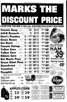 Vintage Kroger Ad from Oct. my birthday. Vintage Advertisements, Vintage Ads, Vintage Food, Retro Ads, Grocery Ads, Grocery Store, Store Ads, Vintage Recipes, Mood Boards