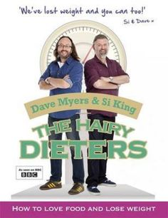The Hairy Dieters - Hairy Bikers -  low fat food that's normal !  Great food for everyone