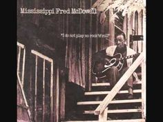 Mississippi Fred McDowell: Everybody's Down on Me