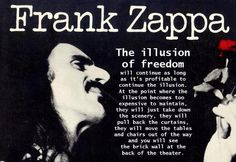 Frank Zappa: The Illusion of Freedom