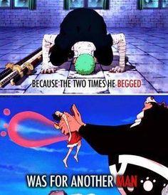 Zoro will always be Luffy s sidearm :)