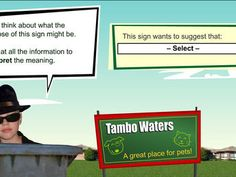 Read between the lines: neighbourhood (Years 3,4). Is Tambo Waters a great place for pets? Top Secret Agency wants you to investigate.  Gather all the information you can in the neighbourhood. Analyse the meanings behind what you gather and record your opinions about the real message. Then decide what you will report about how people in Tambo Waters really feel about pets.