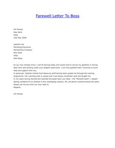 Goodbye Letter to Boss - Sample Message to write in Goodbye Letter To Boss with help of templates, samples, format & writing.