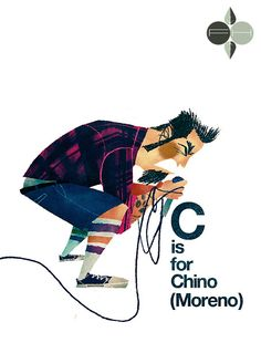 C is for Chino (Moreno) -  Fantastic Hysteria
