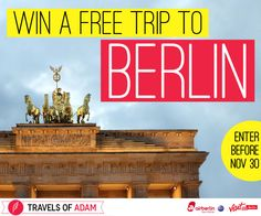 Win a trip for 2 people to the world's coolest city: Berlin, Germany!  Includes airfare from NYC, Chicago or Los Angeles and 4 nights accommodation at a design hotel! Enter at http://travelsofadam.com/contest/