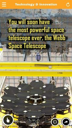 You will soon have the most powerful space teledcope ever,the webb space telescope